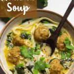 Thai Inspired Meatball Soup Pinterest Image Top Left banner