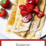 Palachinki (Honey Butter Filled Crepes) Pinterest Image