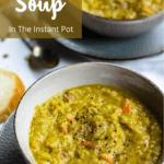 Split Pea Soup in the Instant Pot Pinterest Image Top Left Banner
