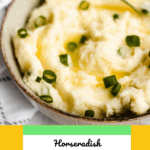 Horseradish Mashed Potatoes Pinterest Graphic