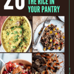 20 Rice Recipes to Make with The Rice in Your Pantry