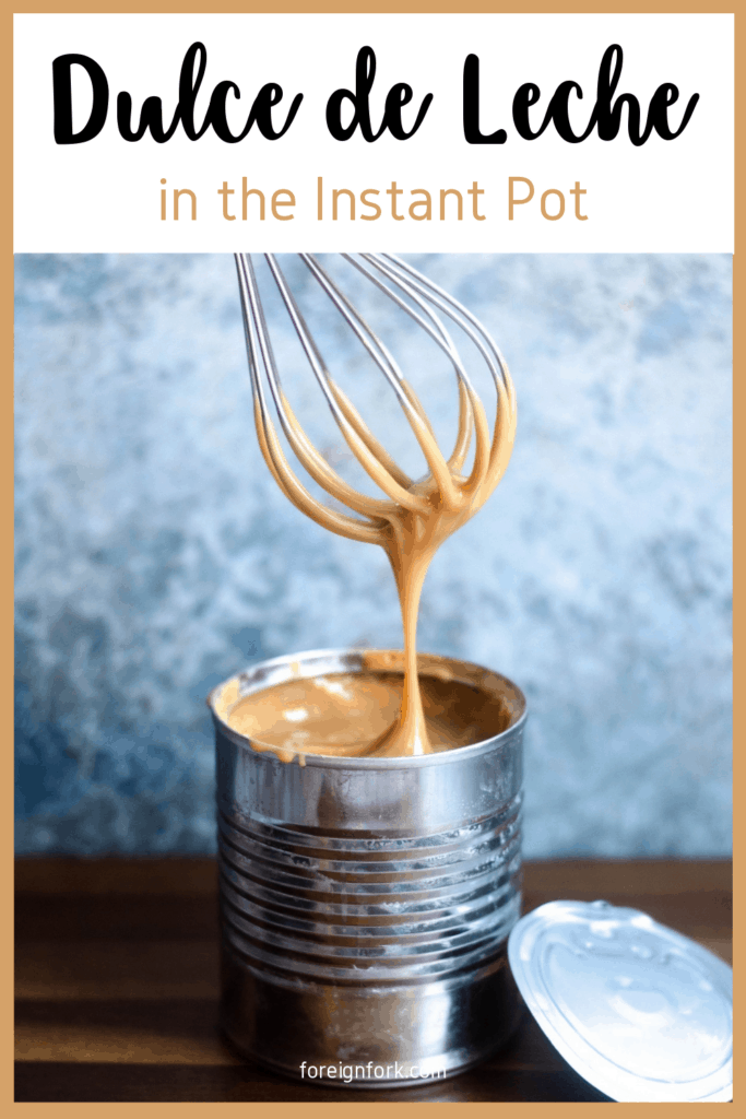 Dulce de Leche in an Instant Pot.