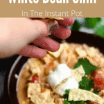 White Bean Chili In The Instant Pot Pinterest Image Top Banner