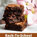Back To School Fudgy Brownies Pinterest Image Bottom Dark Brown Banner