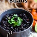 Instant Pot Cuban Black Beans Pinterest Image top outlined title