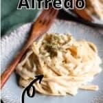 Instant Pot Fettuccine Alfredo Pinterest Image top outlined title