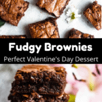 Valentine's Day Fudgy Brownies Pinterest Image Middle Black Banner