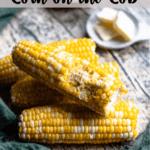 Corn on the Cob Pinterest Image Top Banner