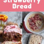 Strawberry Bread Pinterest Bread