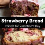 Valentine's Day Strawberry Bread Pinterest Image middle black banner