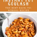 Back to School Instant Pot Goulash Top orange banner