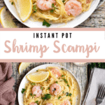 Instant Pot Shrimp Scampi Pinterest Image