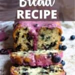 New Blueberry Bread Recipe Pinterest Image top design banner