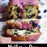 Mother's Day Blueberry Bread Pinterest Image bottom black banner