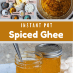 Instant Pot Spiced Ghee Pinterest Image Middle Banner