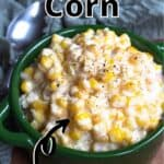 Creamed Corn Pinterest Image top outlined title