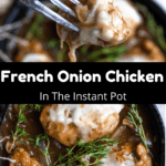 Instant Pot French Onion Chicken Pinterest Image Middle Black Banner