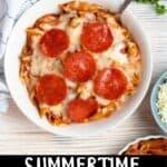 Summertime Pizza Pasta Bake Pinterest Image bottom black banner