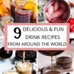 9 Drink Recipes from Around the World