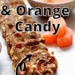 Chocolate and Orange Candy Pinterest Image top title with arrow