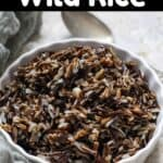 Wild Rice in the Instant Pot Pinterest Image top black banner