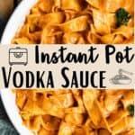 Instant Pot Vodka Sauce Pinterest Image middle design banner