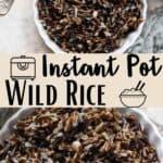 Instant Pot Wild Rice Pinterest Image middle design banner