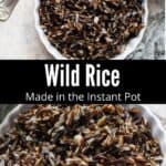 Wild Rice in the Instant Pot Pinterest Image middle black banner