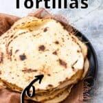 Flour Tortillas Pinterest Image top outlined title