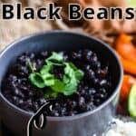 Delicious Cuban Black Beans top outlined title