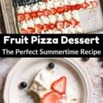 Summertime Fruit Pizza Dessert Pinterest Image middle black banner