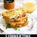 Summertime Croque Monsieur pinterest image bottom black banner