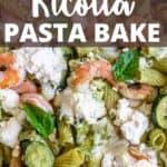 Ricotta Pasta Bake Pinterest Image top design banner