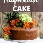 Chocolate Mayonnaise Cake Pinterest Image top design banner